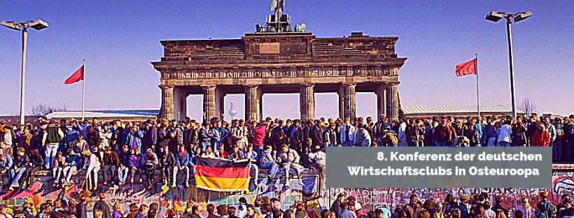 Berlin: 8.11. - 9.11 -  8. Konferenz der deutschen Wirtschaftsclubs in Osteuropa