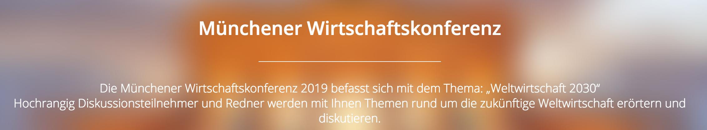 München: 28.-29.3. Münchener Wirtschaftskonferenz